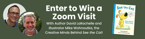 Enter to Win a Zoom Visit With Author David LaRochelle and Illustrator Mike Wohnoutka, the Creative Minds Behind See the Cat!