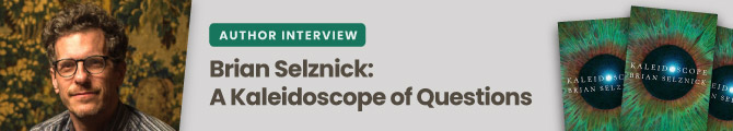 Author Interview: Brian Selznick: A Kaleidoscope of Questions